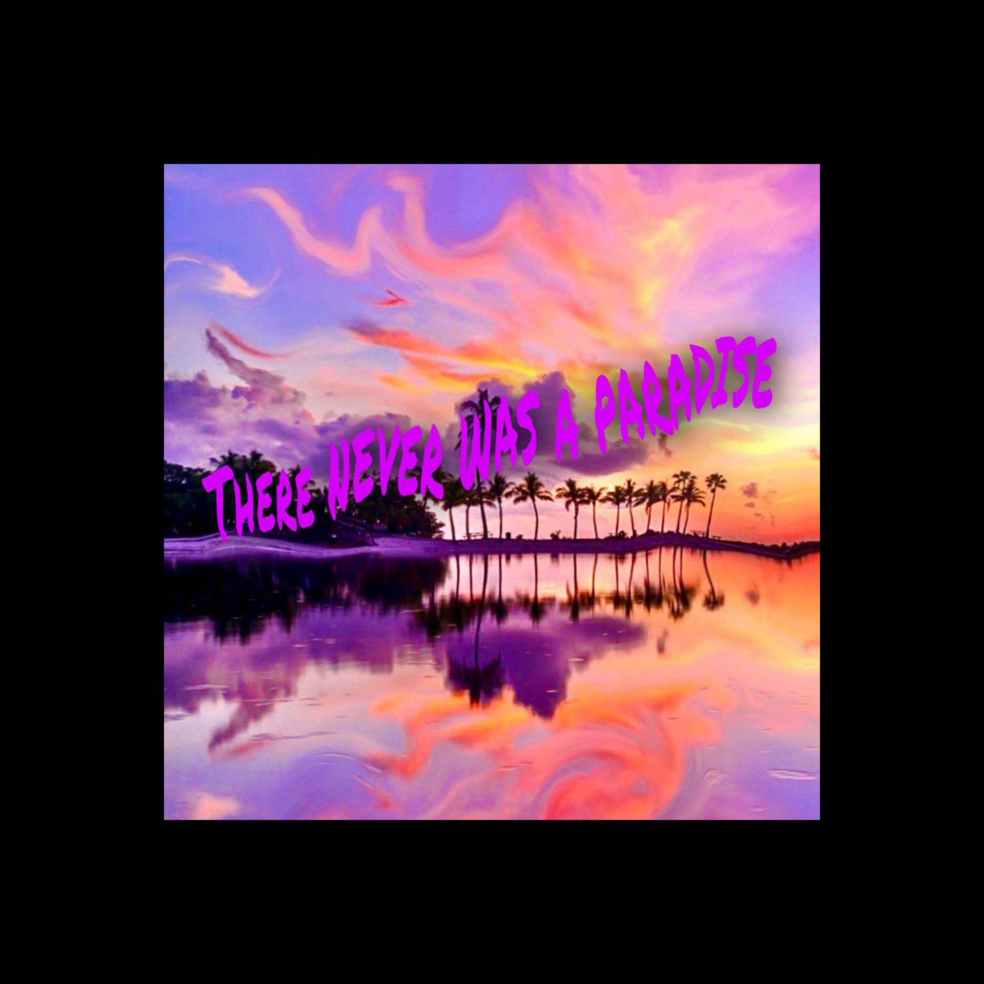 there was never a paradise by tha goonez